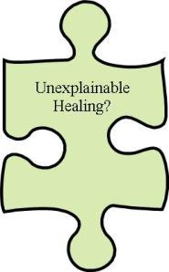 unexplainable healing